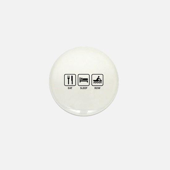 Eat Sleep Row Mini Button