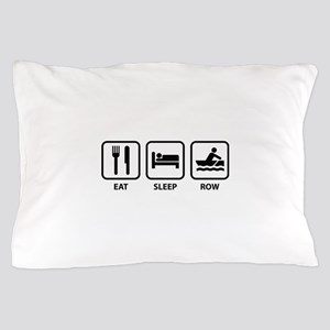 Eat Sleep Row Pillow Case