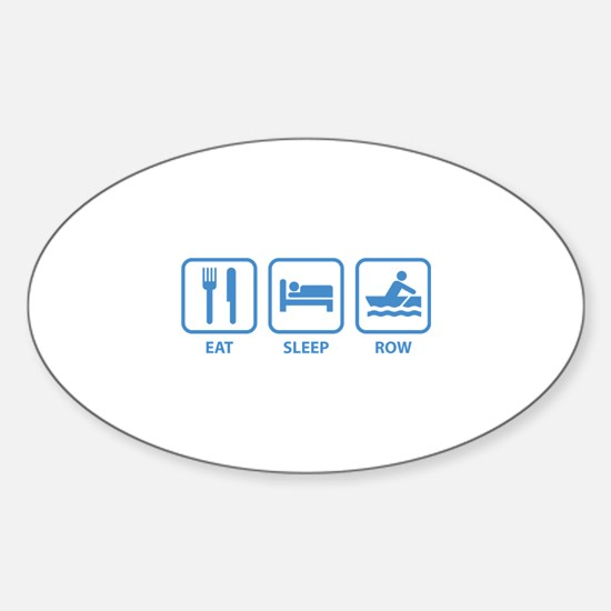 Eat Sleep Row Sticker (Oval)