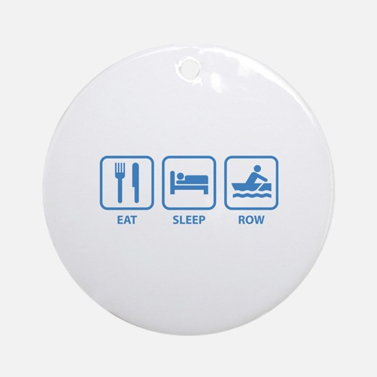 Eat Sleep Row Ornament (Round)