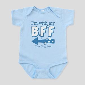CUSTOM TEXT Im With My BFF Infant Bodysuit