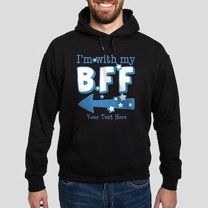CUSTOM TEXT Im With My BFF Hoodie (dark)