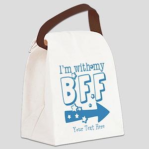 CUSTOM TEXT Im With My BFF Canvas Lunch Bag