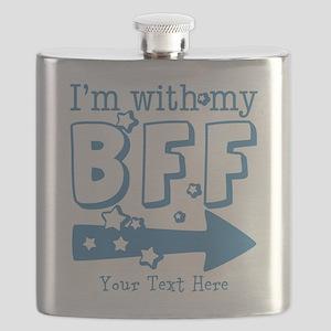 CUSTOM TEXT Im With My BFF Flask