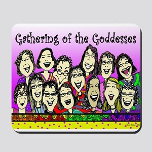 Gathering of the Goddesses 2 Mousepad