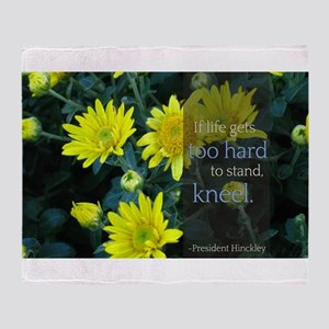 LDS Quotes- If life gets too hard to stand... Sta