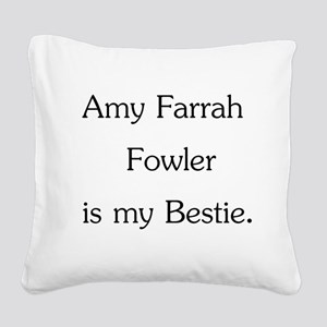 Amy Farrah Fowler is my Bestie. Square Canvas Pill