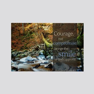 LDS Quotes- Courage, not compromise... Rectangle M