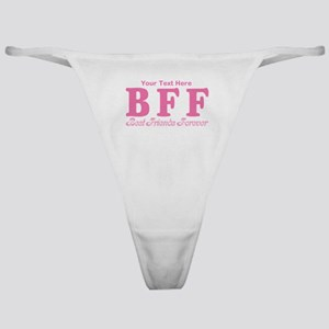 CUSTOM TEXT Best Friends Forever Classic Thong