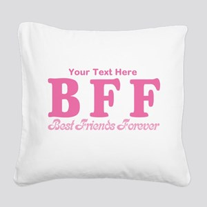 CUSTOM TEXT Best Friends Forever Square Canvas Pil