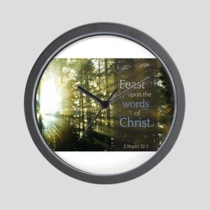 LDS Quotes- Feast upon the words of Christ Wall Cl
