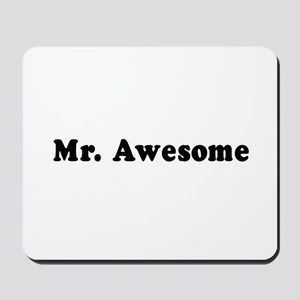 Mr. Awesome -  Mousepad