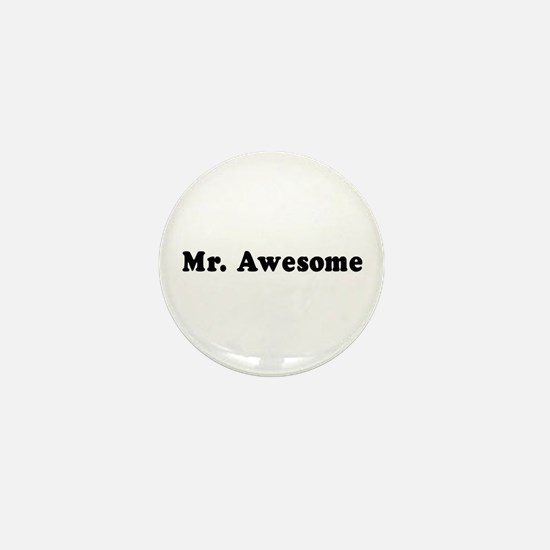 Mr. Awesome - Mini Button