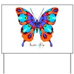 Xtreme Butterfly Yard Sign