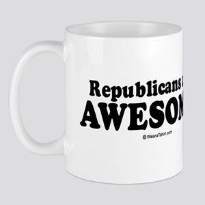 Republicans are awesome -  Mug
