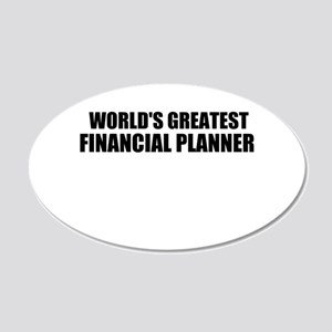WORLDS GREATEST FINANCIAL PLANNER 20x12 Oval Wall