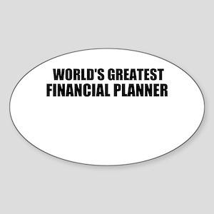WORLDS GREATEST FINANCIAL PLANNER Sticker (Oval)