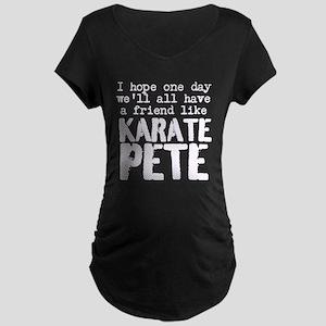 Karate Pete dark Maternity Dark T-Shirt