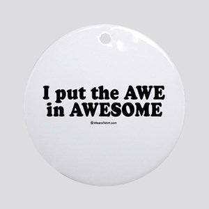 Awesome -  Ornament (Round)