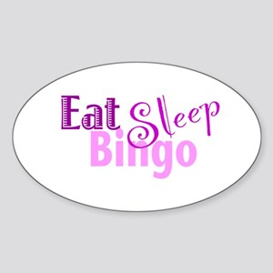 Eat Sleep Bingo Sticker (Oval)