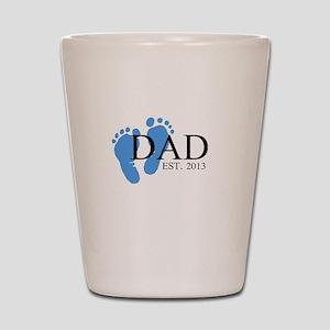 Dad, Est. 2013 Shot Glass