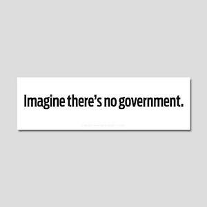 Imagine No Government Car Magnet 10 x 3