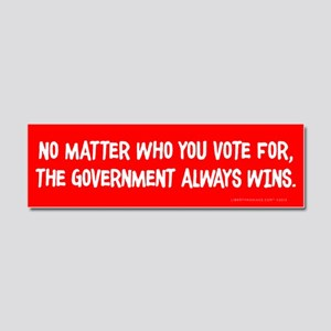 The Government Wins Car Magnet 10 x 3