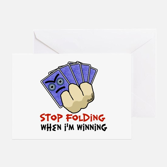 Stop Folding Greeting Card