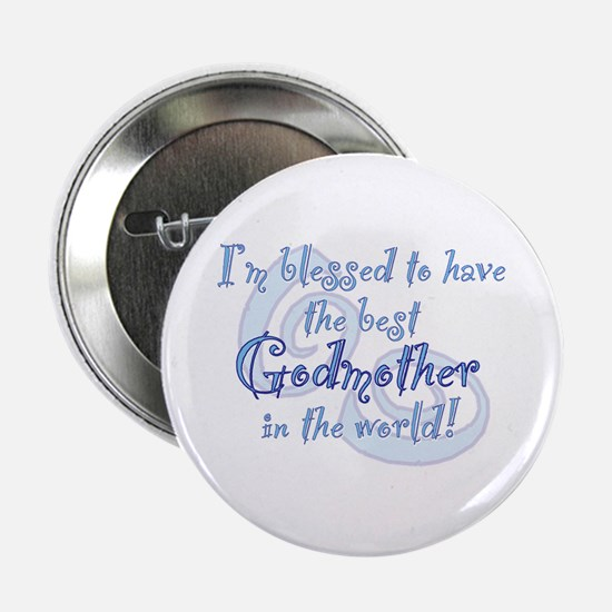 "Blessed Godmother BL 2.25"" Button"