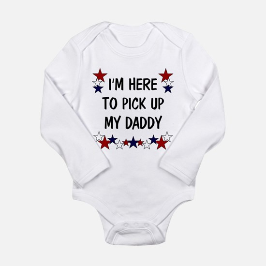 I'm here to pick up my Daddy Long Sleeve Infant Bo