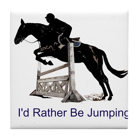 Id Rather Be Jumping Horse Tile Coaster