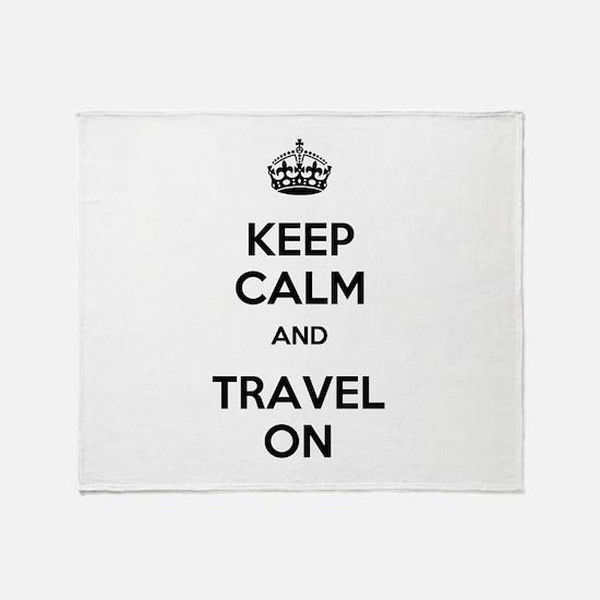 Keep Calm Travel On Throw Blanket