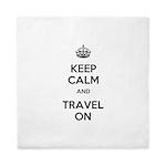 Keep Calm Travel On Queen Duvet
