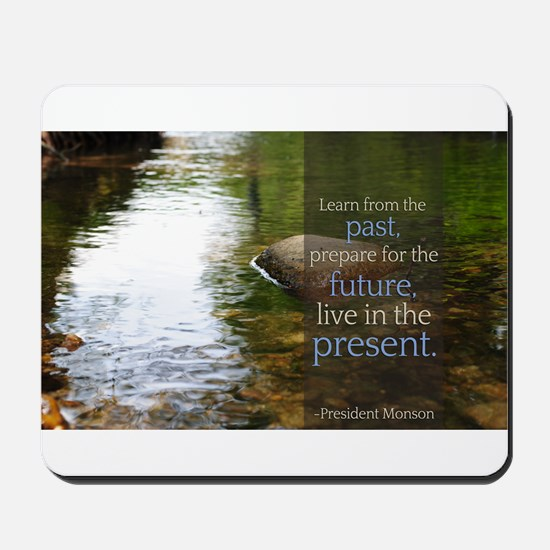 LDS Quotes- Learn from the past... Mousepad