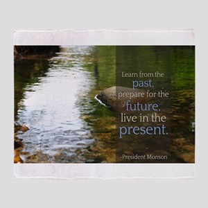 LDS Quotes- Learn from the past... Throw Blanket