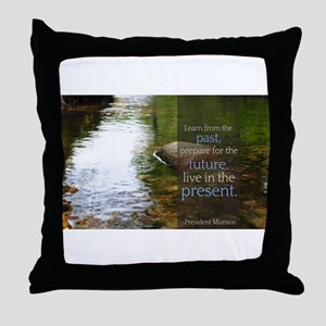 LDS Quotes- Learn from the past... Throw Pillow