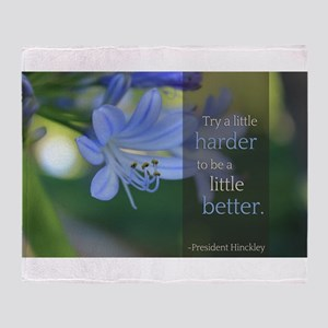 LDS Quotes- Try a little harder to be a little be