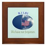 9-11 We Have Not Forgotten Framed Tile