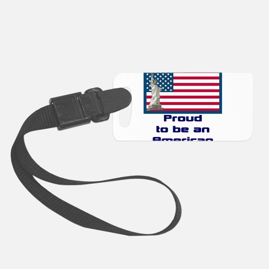 flag & statute Proud2.png Luggage Tag