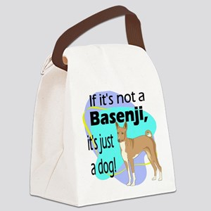 basenji just a dog new Canvas Lunch Bag