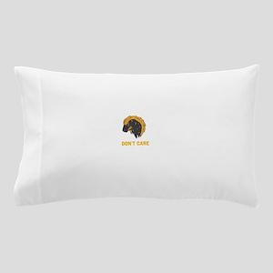 DONT CARE Pillow Case