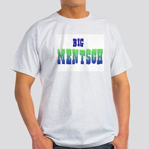 Big Mentsch Ash Grey T-Shirt