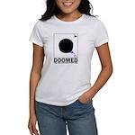 DOOMED Women's T-Shirt