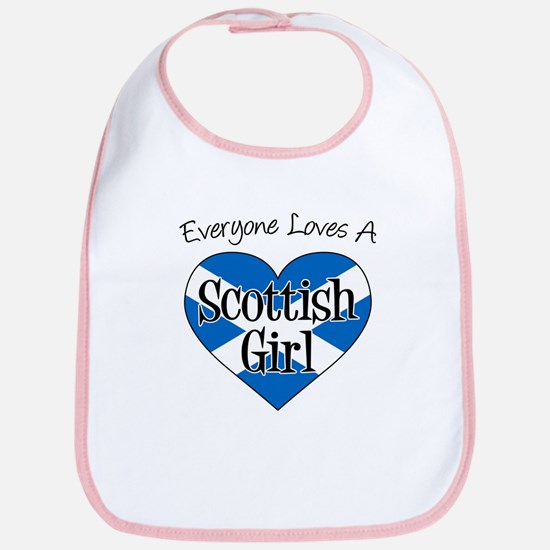 Everyone Loves Scottish Girl Bib