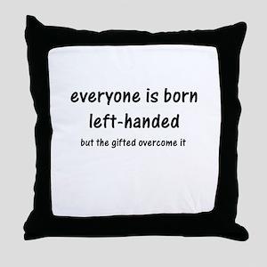 Born Left Handed Throw Pillow
