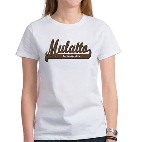 """""""Mulatto - Authentic Mix"""" Light Tee Wome"""