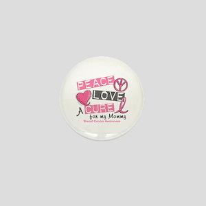 Peace Love A Cure For Breast Cancer Mini Button
