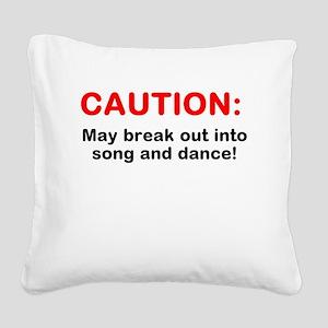 CAUTION: Square Canvas Pillow
