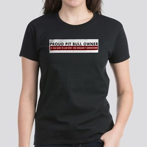 Pit Bull: If you have to ask Ash Grey T-Shirt Wome