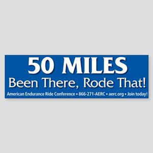Bumper Sticker - 50 Miles